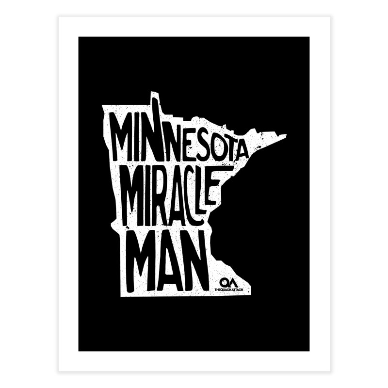 The Minnesota Miracle Man   Dark Home Fine Art Print by The Quack Attack