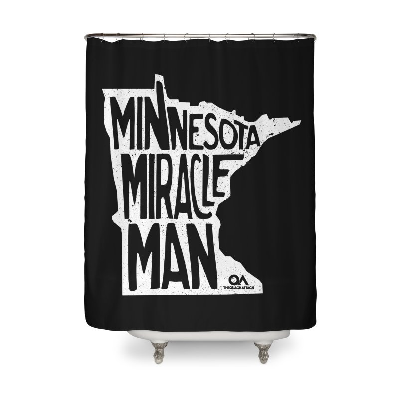 The Minnesota Miracle Man | Dark Home Shower Curtain by The Quack Attack