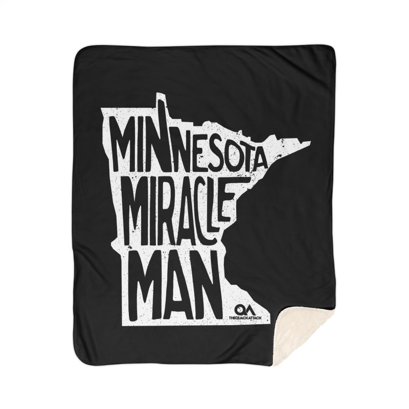 The Minnesota Miracle Man | Dark Home Sherpa Blanket Blanket by The Quack Attack