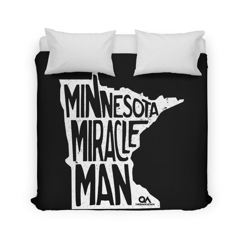 The Minnesota Miracle Man | Dark Home Duvet by The Quack Attack