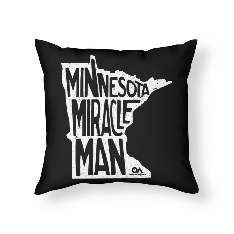 The Minnesota Miracle Man | Dark Home Throw Pillow by The Quack Attack