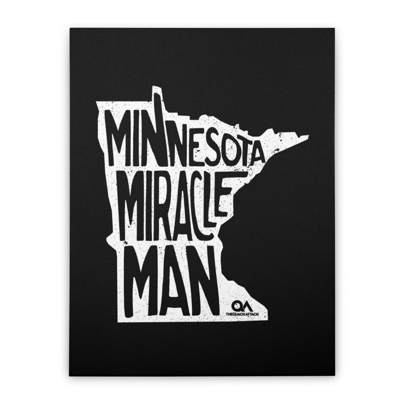 The Minnesota Miracle Man | Dark Home Stretched Canvas by The Quack Attack