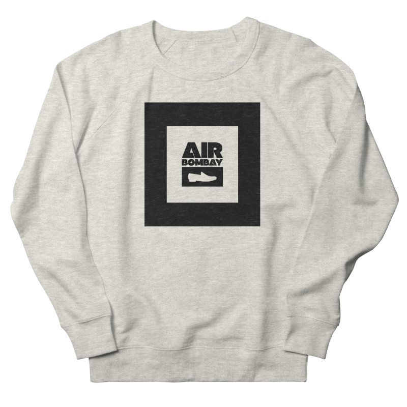 The Air Bombay | Light Women's French Terry Sweatshirt by The Quack Attack