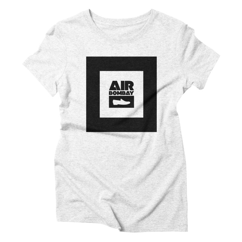 The Air Bombay | Light Women's Triblend T-shirt by The Quack Attack