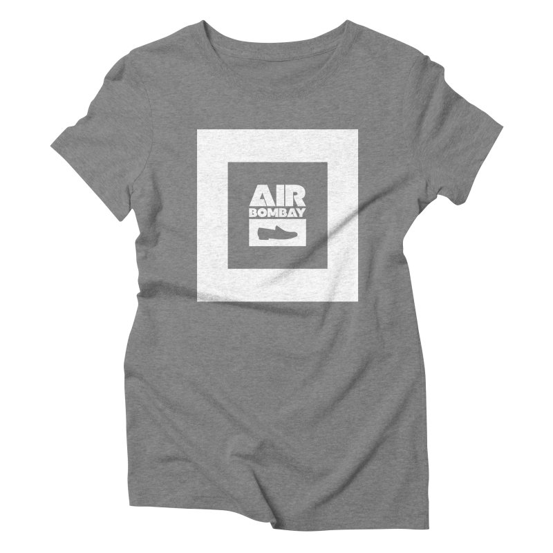 The Air Bombay | Dark Women's Triblend T-Shirt by The Quack Attack