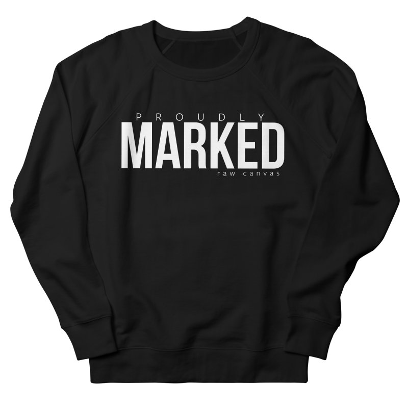 Proudly Marked Men Men's French Terry Sweatshirt by RAW: APPAREL