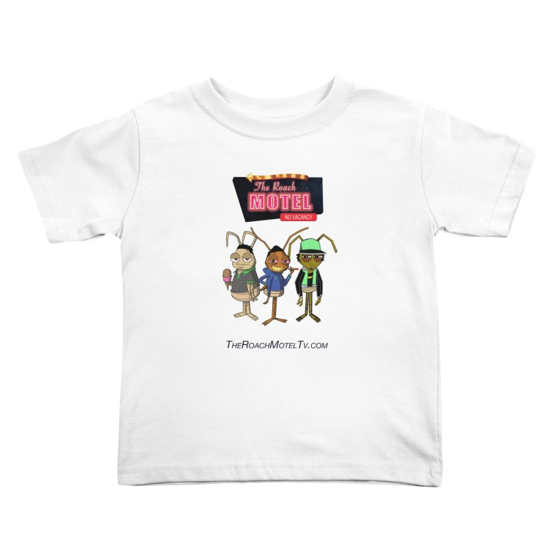 The Roach Motel (White) Kids Toddler T-Shirt by The Roach Motel's Artist Shop