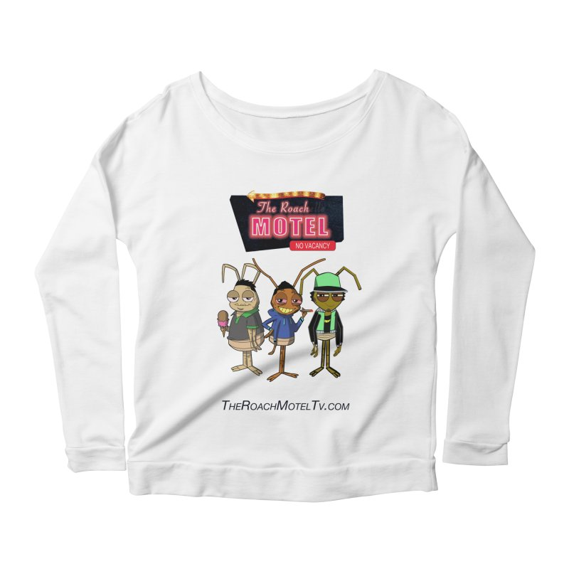 The Roach Motel (White) Women's Scoop Neck Longsleeve T-Shirt by The Roach Motel's Artist Shop