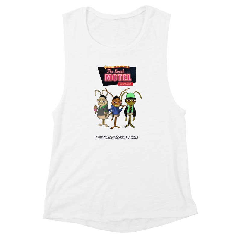 The Roach Motel (White) Women's Muscle Tank by The Roach Motel's Artist Shop