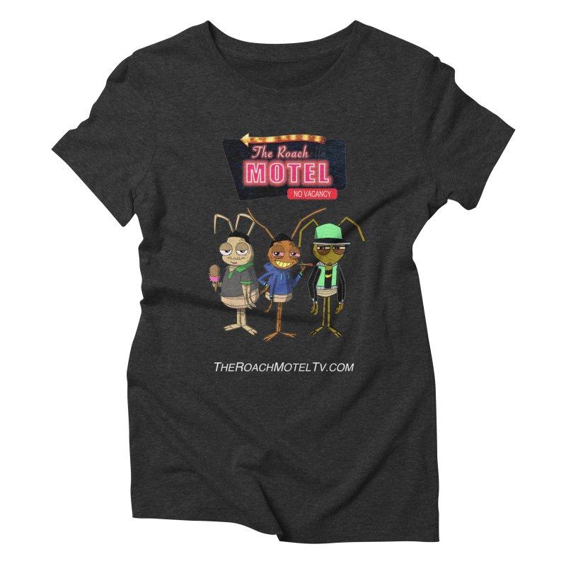 The Roach Motel (Colors) Women's Triblend T-Shirt by The Roach Motel's Artist Shop