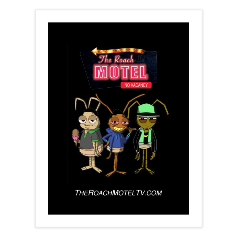 The Roach Motel (Colors) Home Fine Art Print by The Roach Motel's Artist Shop