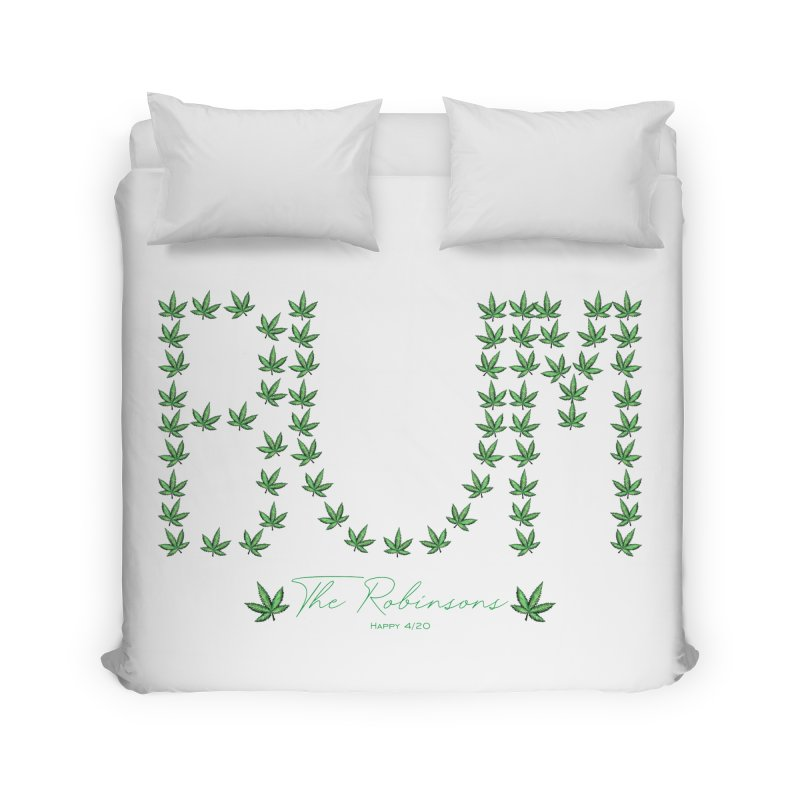 Happy 4/20 Home Duvet by The Robinsons' Merch Store
