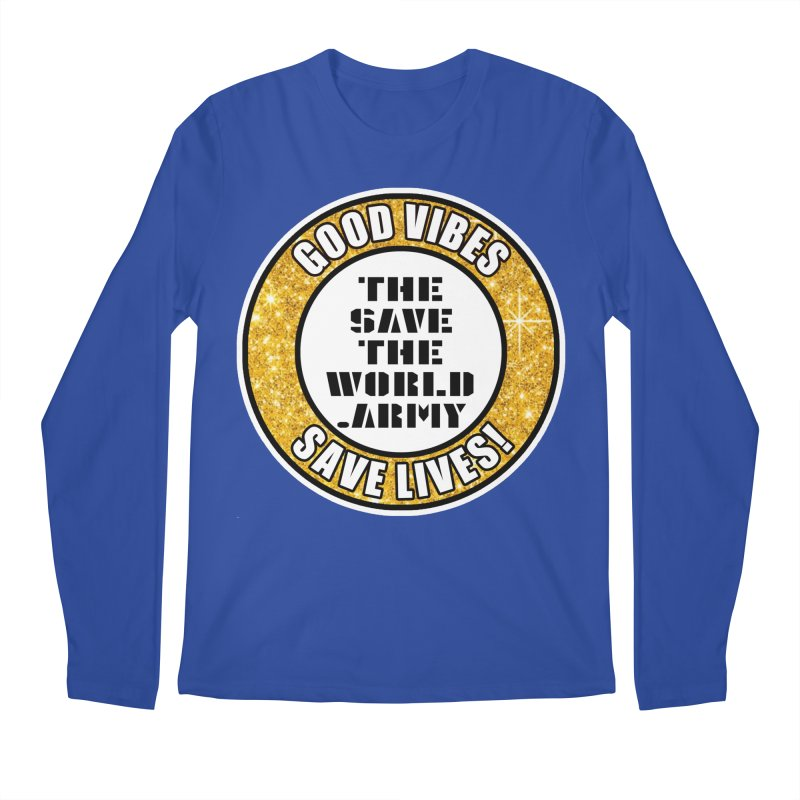 GOOD VIBES SAVE LIVES! Men's Regular Longsleeve T-Shirt by THE SAVE THE WORLD ARMY!