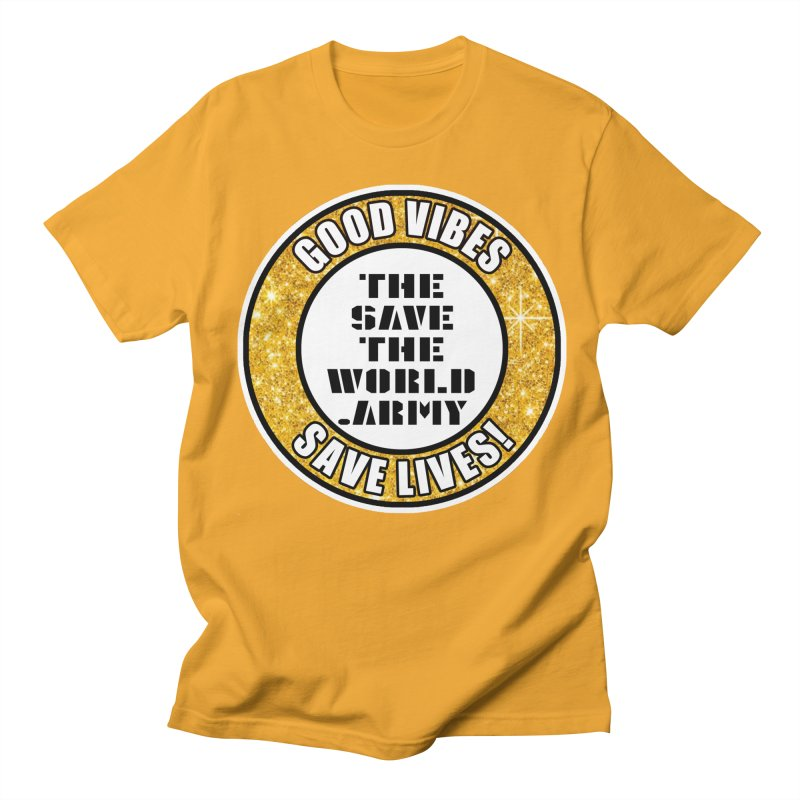 GOOD VIBES SAVE LIVES! Men's Regular T-Shirt by THE SAVE THE WORLD ARMY!