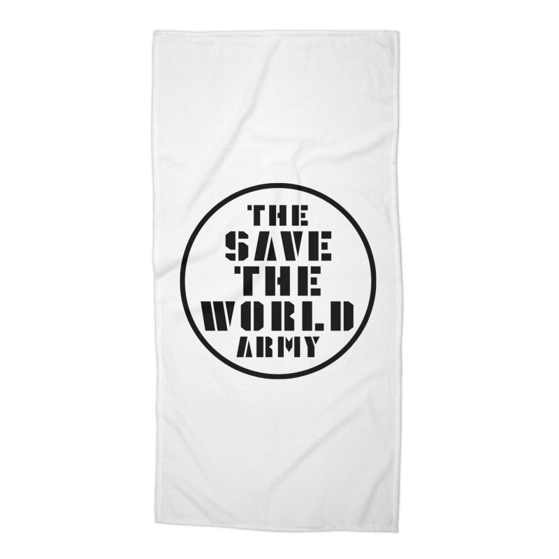THE SAVE THE WORLD ARMY! Accessories Beach Towel by THE SAVE THE WORLD ARMY!