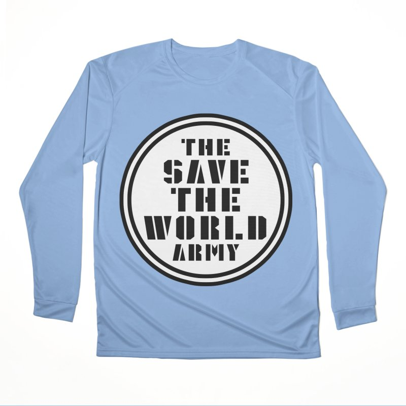 THE SAVE THE WORLD ARMY! Women's Longsleeve T-Shirt by THE SAVE THE WORLD ARMY!