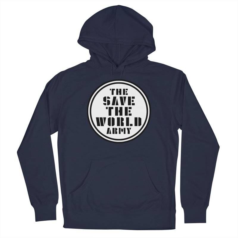 THE SAVE THE WORLD ARMY! Men's Pullover Hoody by THE SAVE THE WORLD ARMY!