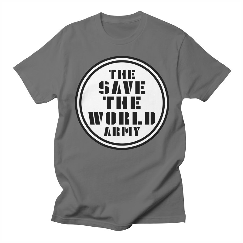 THE SAVE THE WORLD ARMY! Men's T-Shirt by THE SAVE THE WORLD ARMY!