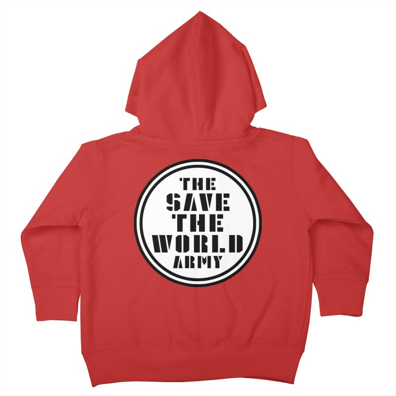 THE SAVE THE WORLD ARMY! Kids Toddler Zip-Up Hoody by THE SAVE THE WORLD ARMY!