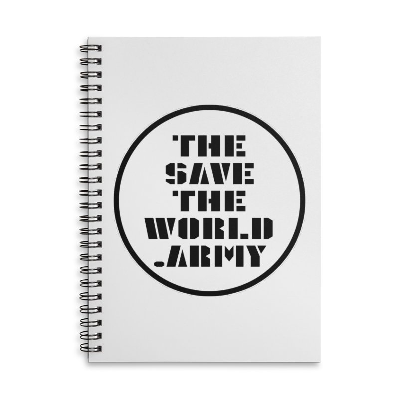 !THE SAVE THE WORLD ARMY! Accessories Lined Spiral Notebook by THE SAVE THE WORLD ARMY!