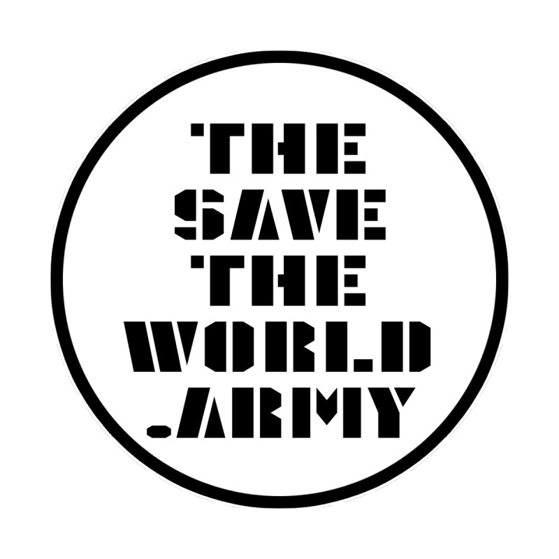 !THE SAVE THE WORLD ARMY! Home Bath Mat by THE SAVE THE WORLD ARMY!