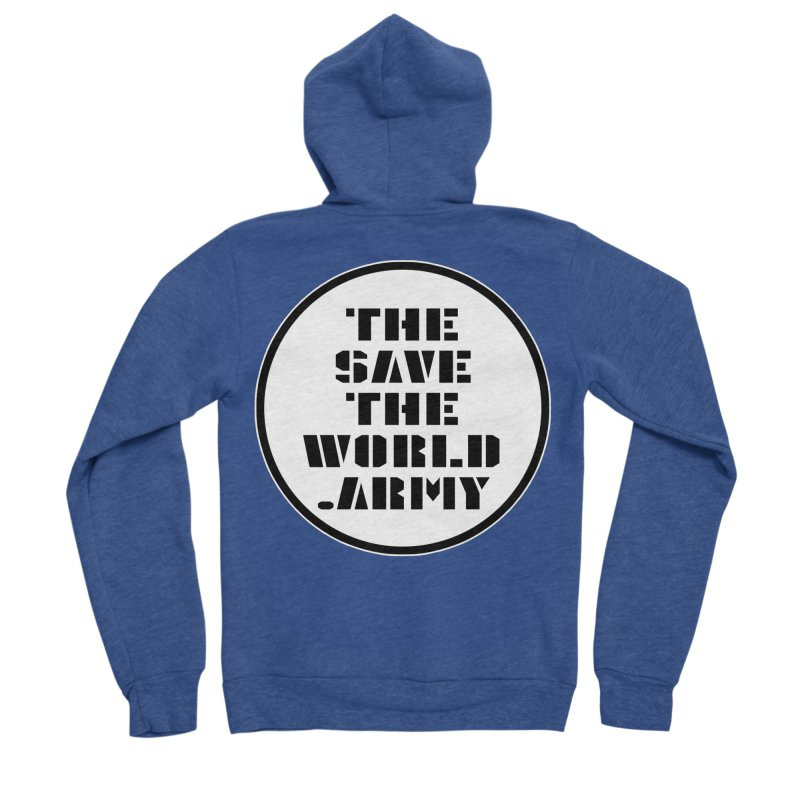 !THE SAVE THE WORLD ARMY! Men's Sponge Fleece Zip-Up Hoody by THE SAVE THE WORLD ARMY!