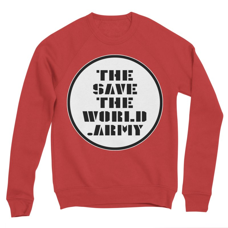 !THE SAVE THE WORLD ARMY! Men's Sponge Fleece Sweatshirt by THE SAVE THE WORLD ARMY!