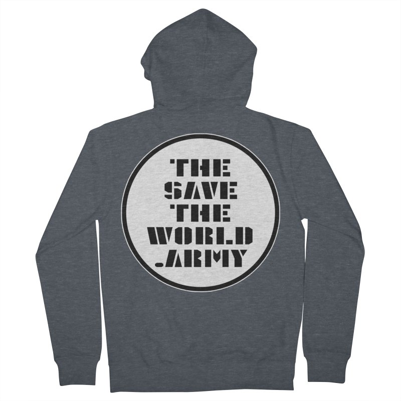 !THE SAVE THE WORLD ARMY! Women's French Terry Zip-Up Hoody by THE SAVE THE WORLD ARMY!