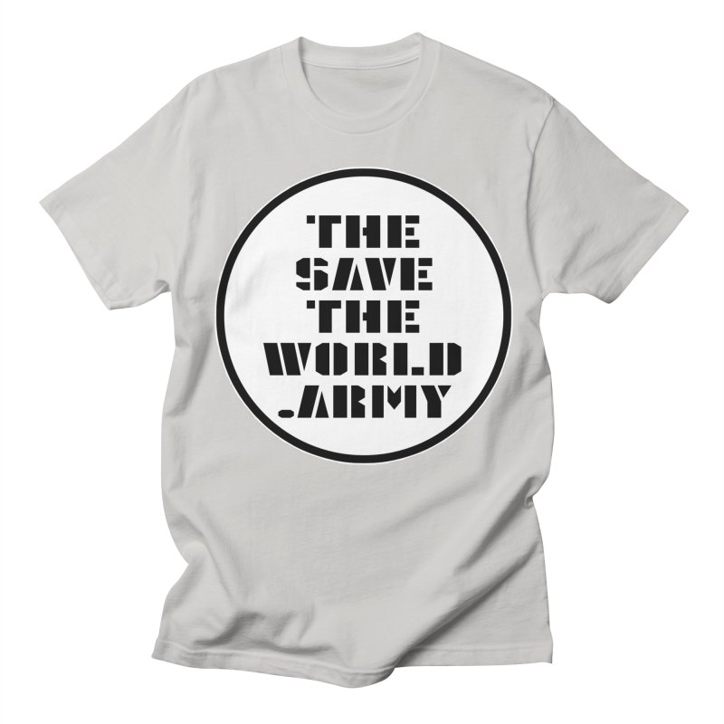 !THE SAVE THE WORLD ARMY! Men's T-Shirt by THE SAVE THE WORLD ARMY!