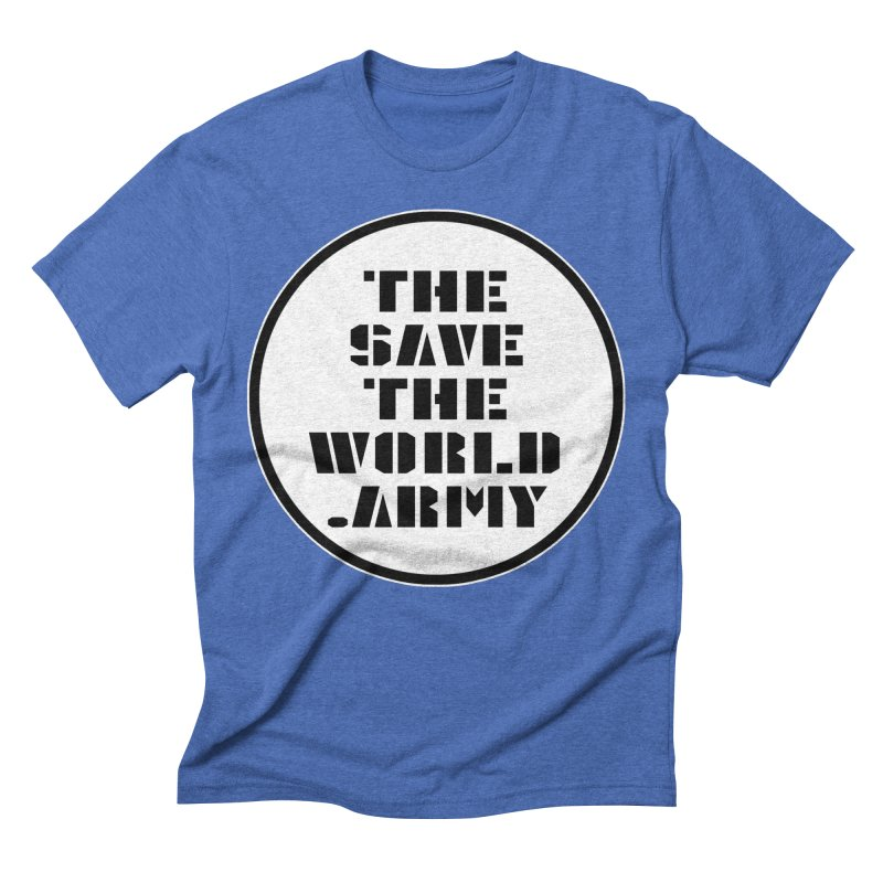 !THE SAVE THE WORLD ARMY! Men's Triblend T-Shirt by THE SAVE THE WORLD ARMY!