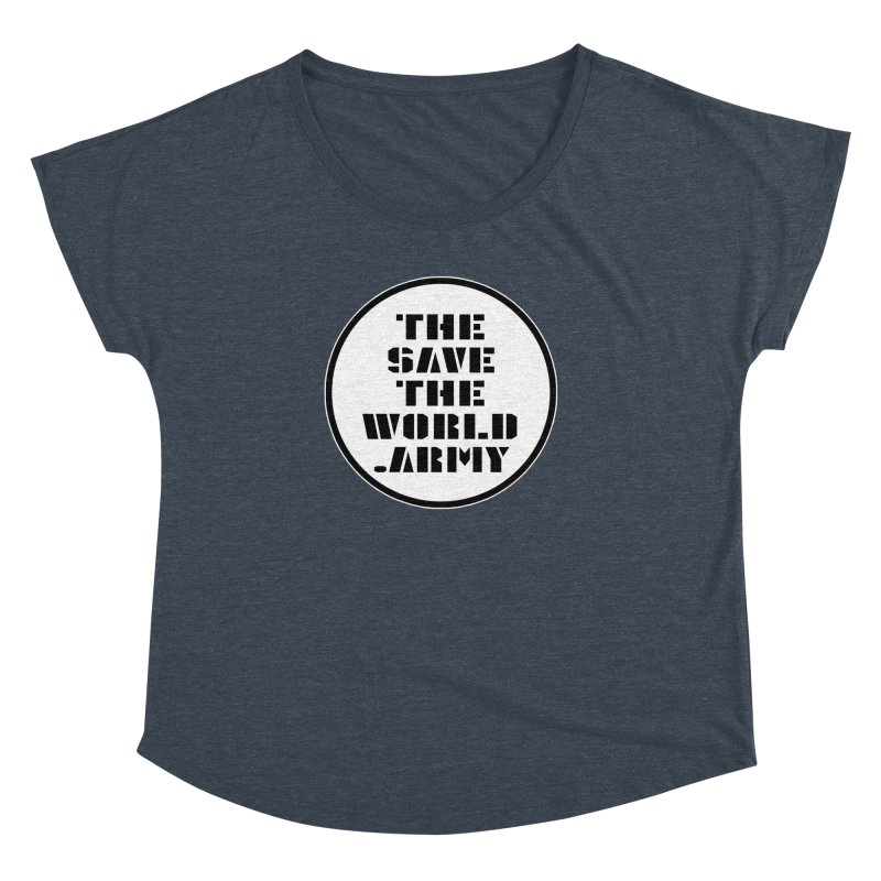 !THE SAVE THE WORLD ARMY! Women's Dolman Scoop Neck by THE SAVE THE WORLD ARMY!