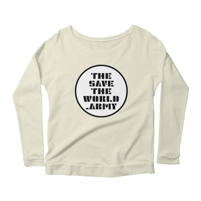 !THE SAVE THE WORLD ARMY! Women's Scoop Neck Longsleeve T-Shirt by THE SAVE THE WORLD ARMY!