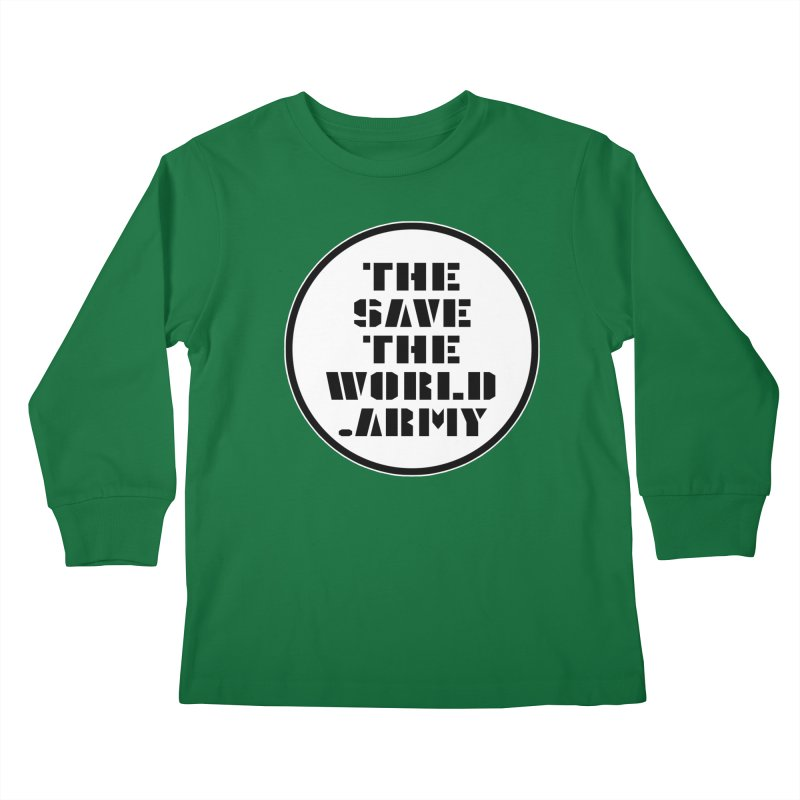 !THE SAVE THE WORLD ARMY! Kids Longsleeve T-Shirt by THE SAVE THE WORLD ARMY!