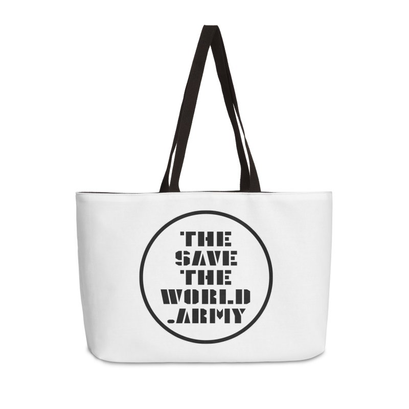!THE SAVE THE WORLD ARMY! Accessories Weekender Bag Bag by THE SAVE THE WORLD ARMY!