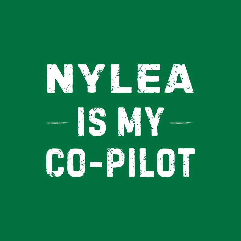 Nylea is My Co-Pilot Men's T-Shirt by The Schwaggering