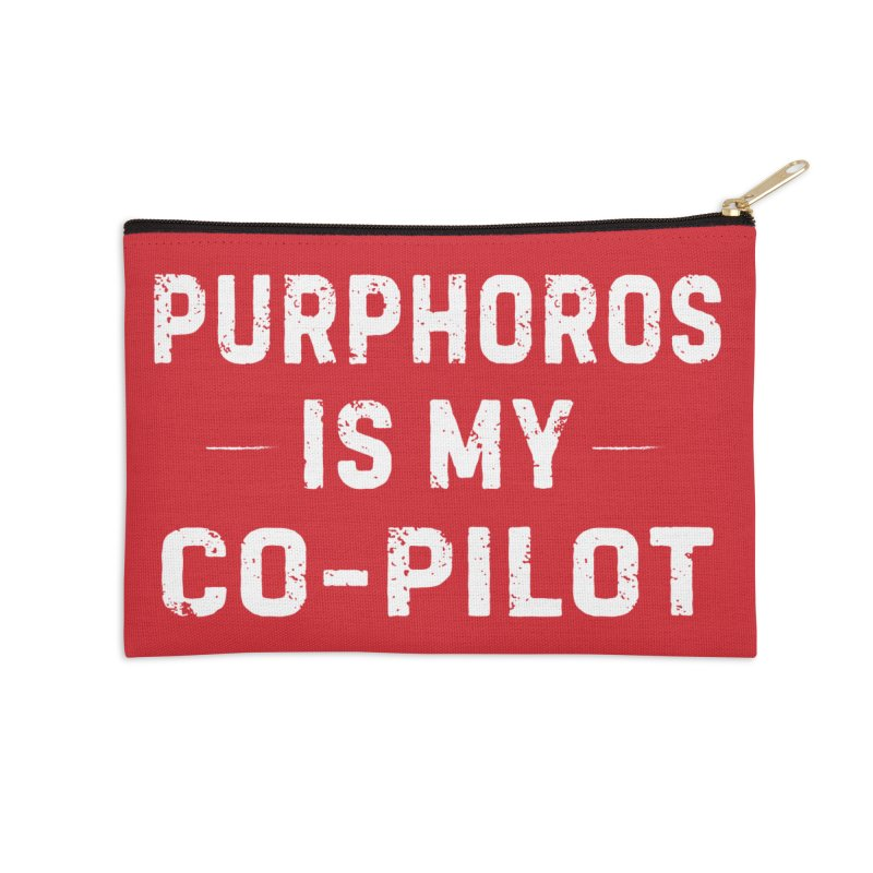 Purphoros is My Co-Pilot Accessories Zip Pouch by The Schwaggering