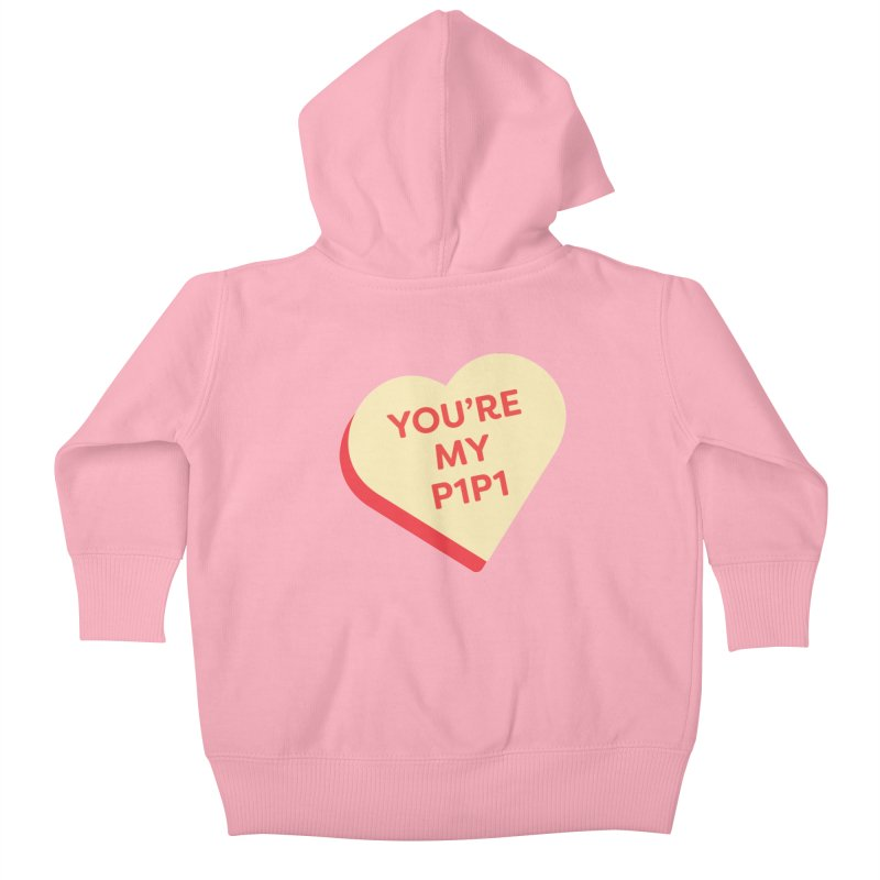 You're My P1P1 (Magic the Gathering Valentine - Draft) Kids Baby Zip-Up Hoody by The Schwaggering
