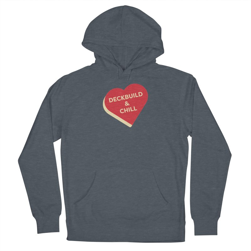 Deckbuild & Chill (Magic the Gathering Valentine) Men's Pullover Hoody by The Schwaggering