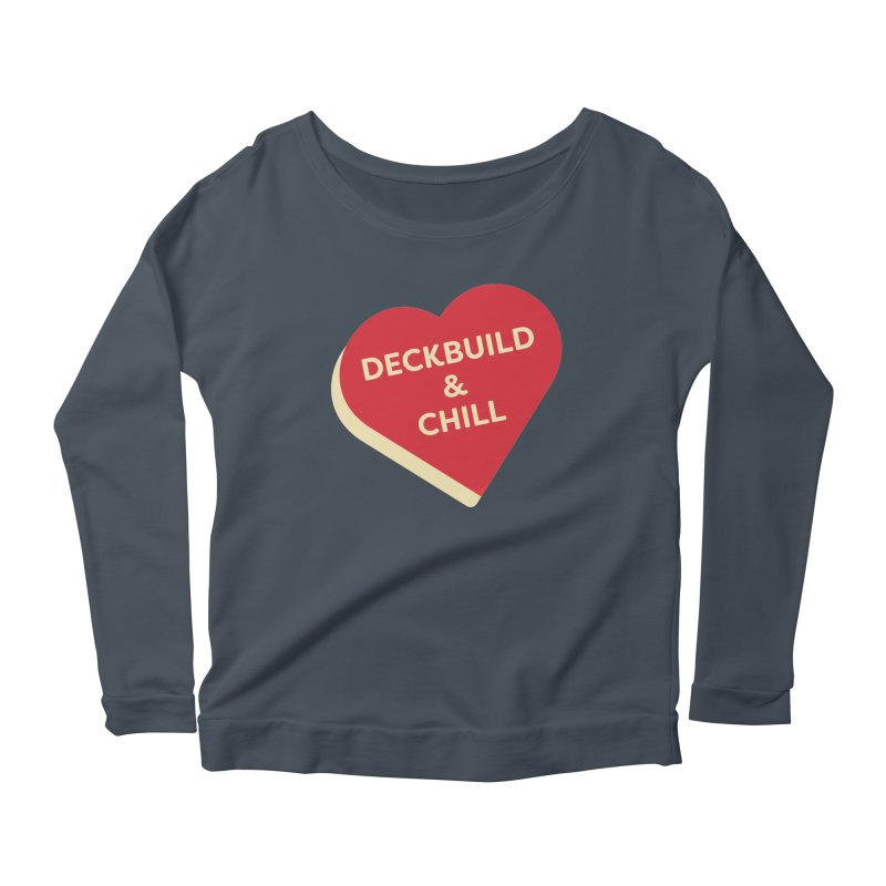 Deckbuild & Chill (Magic the Gathering Valentine) Women's Longsleeve T-Shirt by The Schwaggering