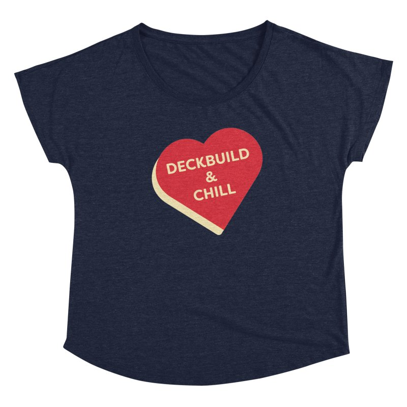 Deckbuild & Chill (Magic the Gathering Valentine) Women's Scoop Neck by The Schwaggering