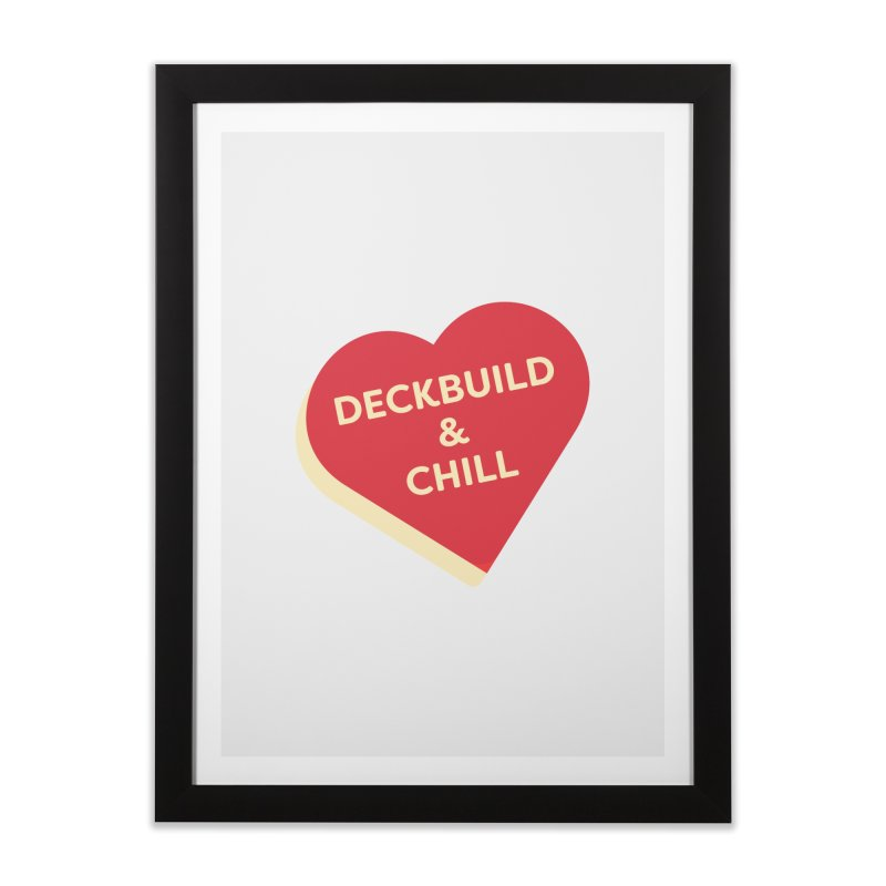 Deckbuild & Chill (Magic the Gathering Valentine) Home Framed Fine Art Print by The Schwaggering