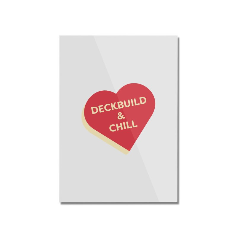 Deckbuild & Chill (Magic the Gathering Valentine) Home Mounted Acrylic Print by The Schwaggering
