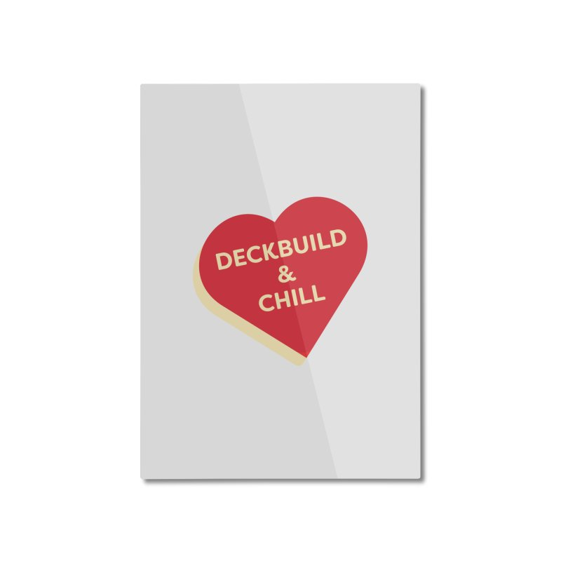 Deckbuild & Chill (Magic the Gathering Valentine) Home Mounted Aluminum Print by The Schwaggering