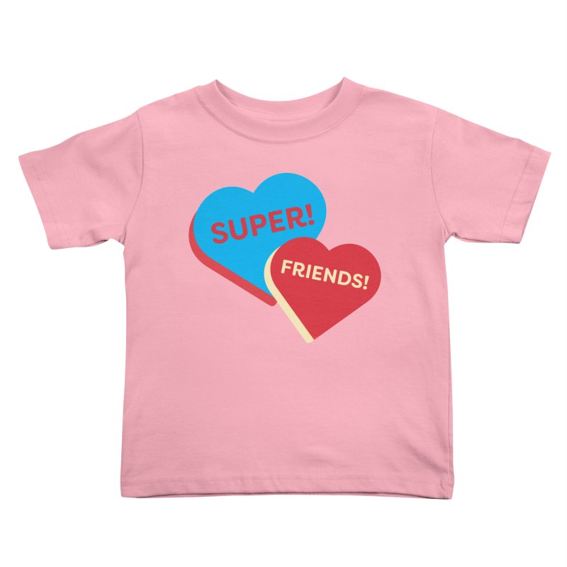 Super! Friends! (Magic the Gathering Valentine - Superfriends Commander) Kids Toddler T-Shirt by The Schwaggering