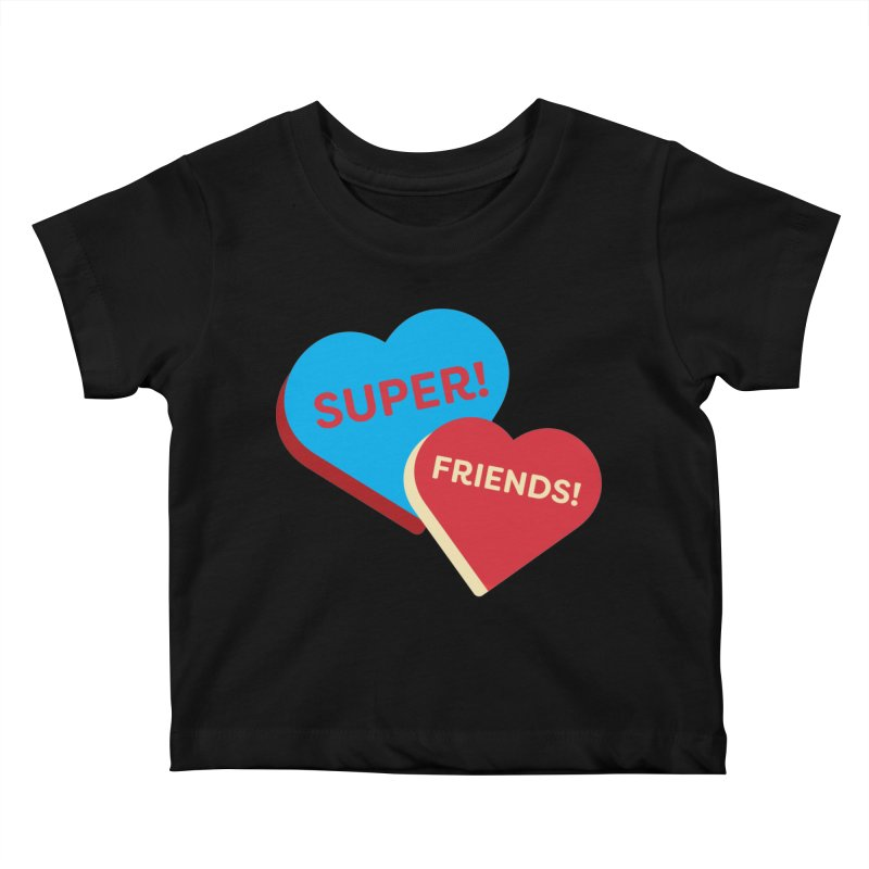 Super! Friends! (Magic the Gathering Valentine - Superfriends Commander) Kids Baby T-Shirt by The Schwaggering