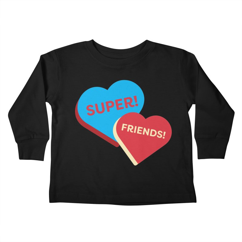Super! Friends! (Magic the Gathering Valentine - Superfriends Commander) Kids Toddler Longsleeve T-Shirt by The Schwaggering