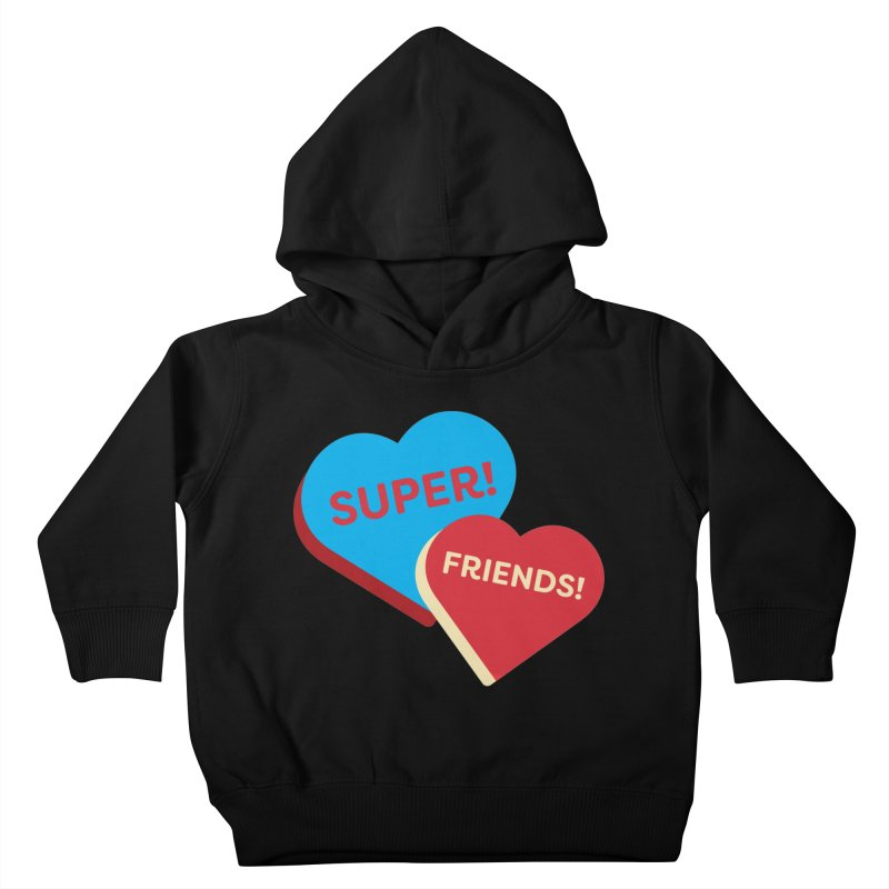 Super! Friends! (Magic the Gathering Valentine - Superfriends Commander) Kids Toddler Pullover Hoody by The Schwaggering