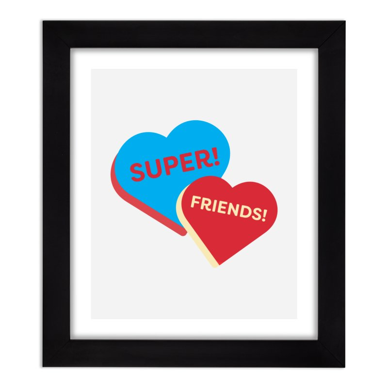 Super! Friends! (Magic the Gathering Valentine - Superfriends Commander) Home Framed Fine Art Print by The Schwaggering