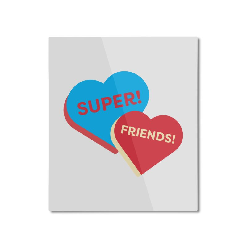 Super! Friends! (Magic the Gathering Valentine - Superfriends Commander) Home Mounted Aluminum Print by The Schwaggering