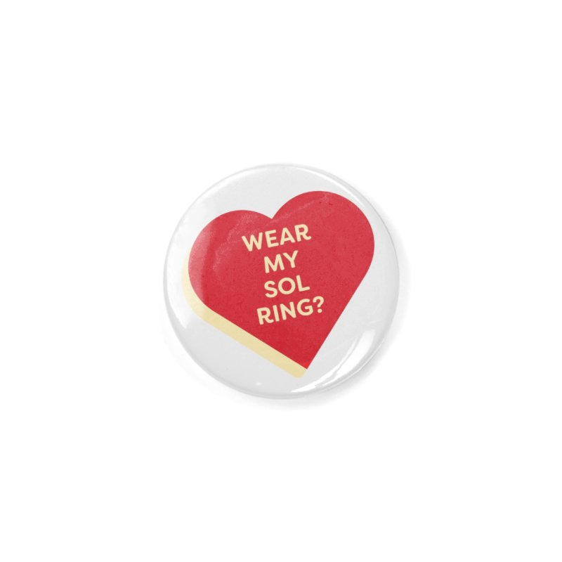 Wear my Sol Ring? (Magic the Gathering Valentine - Sol Ring Commander) Accessories Button by The Schwaggering